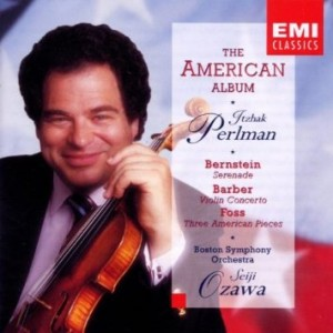 The American Album: Bernstein - Serenade / Barber: Violin Concerto / Foss: Three American Pieces