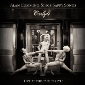 Album cover for Alan Cumming Sings Sappy Songs